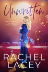 Unwritten - Rachel Lacey