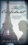 The Confidant: A Novel - Helene Gremillon, Alison Anderson (translator), Ellen Archer, Robert Petkoff, Natalie Moore, Maggi-Meg Reed, Penguin Audio