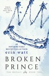 Broken Prince: A Novel (The Royals Book 2) - Erin Watt