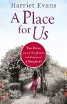 A Place for Us Part 4 - Harriet Evans