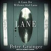 Lane: A Case For Willows And Lane, Book 1 - Peter Grainger, Henrietta Meire