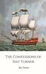 The Confessions of Nat Turner (Illustrated) - Nat Turner