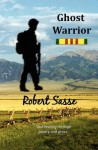 Ghost Warrior - Robert Sasse