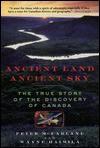 Ancient Land, Ancient Sky: Following Canada's Native Canoe Routes - Peter McFarlane, Wayne Haimila