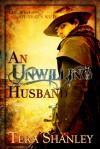 An Unwilling Husband - Tera Shanley