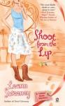 Shoot from the Lip - Leann Sweeney