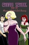 Charm School Book One: Magical Witch Girl Bunny (v. 1) - Elizabeth Watasin