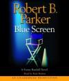 Blue Screen - Robert B. Parker, Kate Burton
