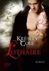 Lothaire (Immortals After Dark, #12) - Kresley Cole, Bettina Oder