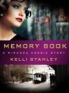 Memory Book: A Miranda Corbie Story - Kelli Stanley