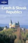 Lonely Planet Czech & Slovak Republics (Lonely Planet Czech and Slovak Republics) - Neal Bedford, Jane Rawson, Matt Warren