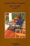 En Viaje - Adolfo Bioy Casares
