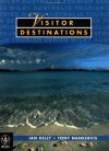 Visitor Destinations: An International Perspective - Ian Kelly
