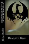 Dragon's Rival (The Dragon and the Scholar Book 3) - H. L. Burke, Jennifer White