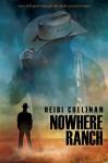 Nowhere Ranch - Heidi Cullinan