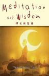 Meditation and Wisdom - Venerable Hsin Ting, John Gill, Jonathan Ko, Jason Greenberger