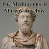 The Meditations of Marcus Aurelius - Jimcin Recordings, Marcus Aurelius, Walter Covell