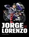 Jorge Lorenzo: The New King of MotoGP - Matthew Roberts, Jorge Lorenzo