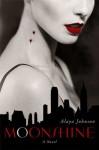 Moonshine - Alaya Dawn Johnson
