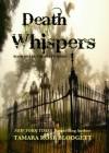 Death Whispers - Tamara Rose Blodgett