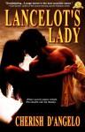 Lancelot's Lady - Cherish D'Angelo