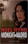 Midnight in Madrid - Noel Hynd