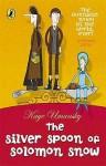 The Silver Spoon Of Solomon Snow - Kaye Umansky