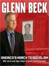 America's March to Socialism: Why we're one step closer to giant missile parades (Audio) - Glenn Beck