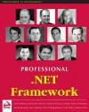 Professional .Net Framework - Kevin Hoffman, Jeffrey Hasan, Thiru Thangarathinam