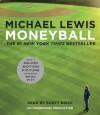 Moneyball: The Art of Winning an Unfair Game - Scott Brick, Michael Lewis