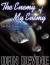 The Enemy of My Enemy - Daniel Devine