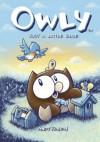 Owly Volume 2: Just A Little Blue: Just a Little Blue v. 2 - Andy Runton, Chris Staros, Robert Venditti