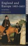 England and Europe, 1485-1603 (Seminar Studies in History) - Susan Doran