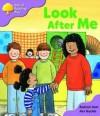 Look After Me - Roderick Hunt, Alex Brychta