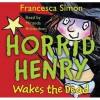 Horrid Henry Wakes The Dead - Francesca Simon, Miranda Richardson