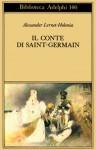 Il conte di Saint-Germain - Alexander Lernet-Holenia, Elisabetta Dell'Anna Ciancia