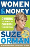 Women & Money: Owning the Power to Control Your Destiny - Suze Orman