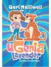 Ugenia Lavender and the Terrible Tiger - Geri Halliwell