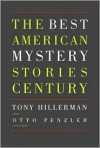 The Best American Mystery Stories of the Century - Tony Hillerman, Otto Penzler