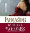 Everlasting (Audio) - Kathleen E. Woodiwiss, Xanthe Elbrick