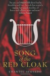 Song of the Red Cloak - Chantel Acevedo