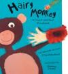 Hairy Monkey: Touch & Feel Storybook - David Bedford, Joanne Stone