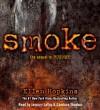 Smoke - Ellen Hopkins, January LaVoy, Candace Thaxton