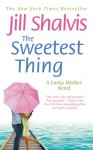 The Sweetest Thing - Jill Shalvis