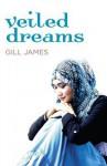 Veiled Dreams - Gill James