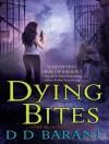 Dying Bites - D.D. Barant, Johanna Parker