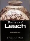 St. Ives Artists: Bernard Leach - Edmund de Waal