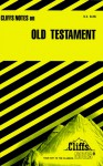 Cliffsnotes the Old Testament - Charles H. Patterson
