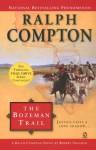 The Bozeman Trail - Ralph Compton, Robert Vaughan