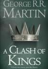 A Clash of Kings - George R.R. Martin